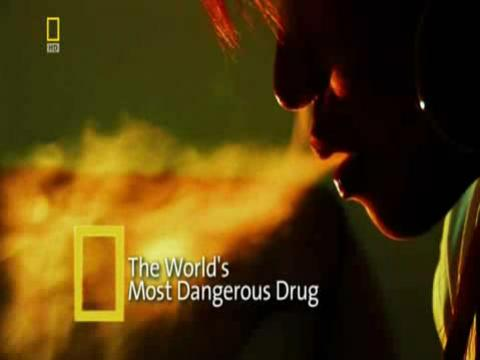 10 of the Most Dangerous Drugs